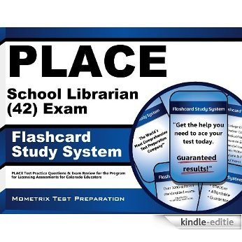 PLACE School Librarian (42) Exam Flashcard Study System: PLACE Test Practice Questions & Exam Review for the Program for Licensing Assessments for Colorado Educators (English Edition) [Kindle-editie]