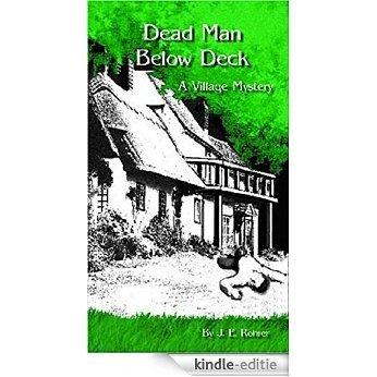 Dead Man Below Deck: A Village Mystery (The Dead Man Adventures Book 1) (English Edition) [Kindle-editie]