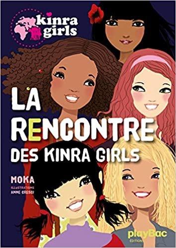 La Rencontre Des Kinra Girls (Kinra Girls (1))