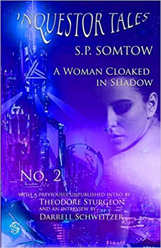 Inquestor Tales Two: A Woman Cloaked in Shadow (Inquestor Series)