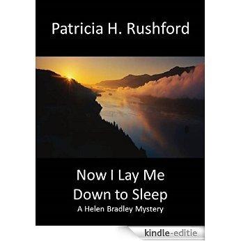 Now I Lay Me Down to Sleep: A Helen Bradley Mystery (Helen Bradley Mysteries Book 2) (English Edition) [Kindle-editie]