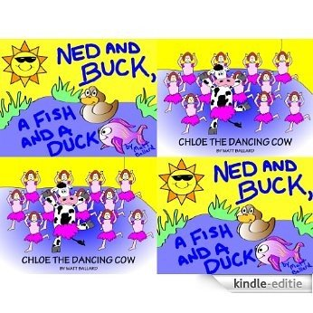 Chloe the Dancing Cow & Ned and Buck, a Fish and a Duck Box Set (English Edition) [Kindle-editie]