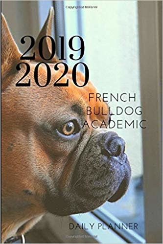 2019 2020 French Bulldog Academic Daily Planner: Small Mini Calendar To Fit Purse & Pocket; Ultra Portable Slim Monthly & Weekly Goals Journal With ... Address Book; Dates From Jul 2019 - Jun 2020