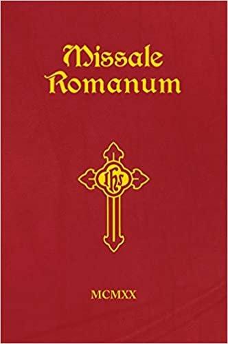 Missale Romanum: Ex Decreto Concilii Tridentini Restitutum S. Pii V. Pontificis Maximi Jussu Editum Aliorumque Pontificum Cura Recognitum a S. Pio X. Reformatum Et Benedicti XV. Auctoritate Vulgatum