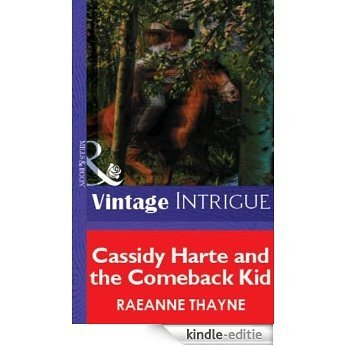 Cassidy Harte and the Comeback Kid (Mills & Boon Vintage Intrigue) [Kindle-editie]