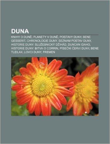 Duna: Knihy O Dun, Planety V Dun, Postavy Duny, Bene Gesserit, Chronologie Duny, Seznam Postav Duny, Historie Duny: Slu Ebni