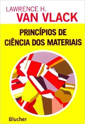 Princípios de Ciência dos Materiais