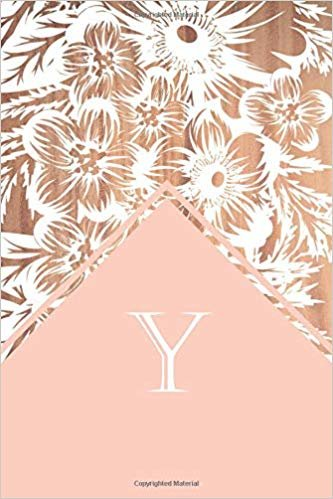 Y: Elegant monogrammed blank dotted journal: Beautiful and classic bulleted dot grid notebook: Distinctive wood, pink and white floral design