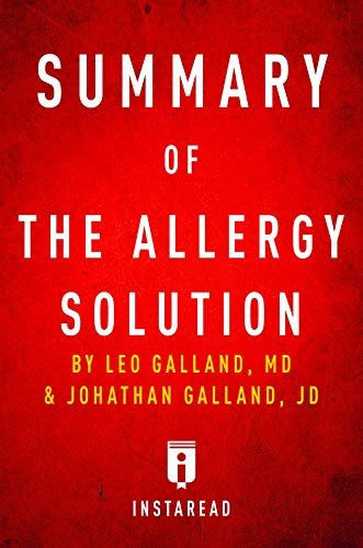 Summary of The Allergy Solution: by Leo Galland and Jonathan Galland | Includes Analysis (English Edition)