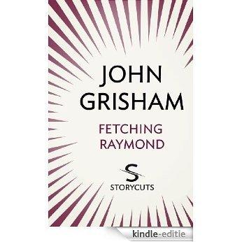 Fetching Raymond (Storycuts) [Kindle-editie]
