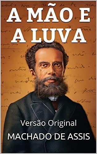 A MÃO E A LUVA: Versão Original