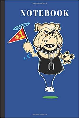 NOTEBOOK: No.1  Bulldog Mascot   Writing  Journal