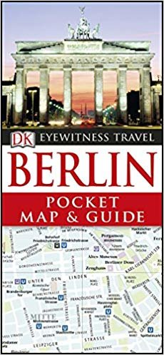 Berlin. Pocket Map And Guide (DK Eyewitness Travel Guide)
