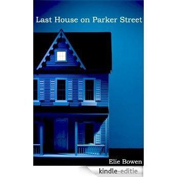Last House on Parker Street (English Edition) [Kindle-editie]