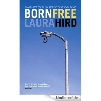 "Born Free (""Rebel Inc"") [Kindle-editie]"