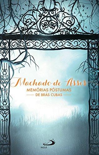 Memórias Póstumas de Brás Cubas (Nossa Literatura)