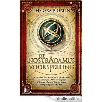 De Nostradamus Voorspelling [Kindle-editie]