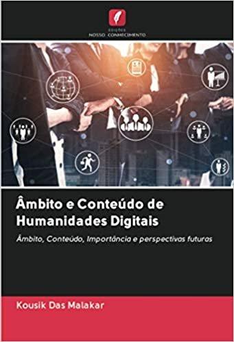 Âmbito e Conteúdo de Humanidades Digitais
