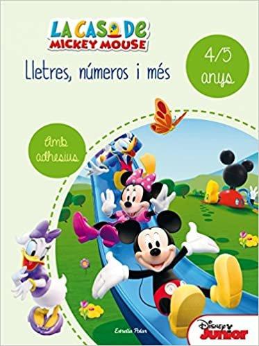 La casa de Mickey Mouse. Lletres, números i més 4/5: Quadern d'activitats d'estiu (Disney)