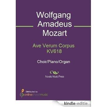 Ave Verum Corpus KV618 [Kindle-editie]