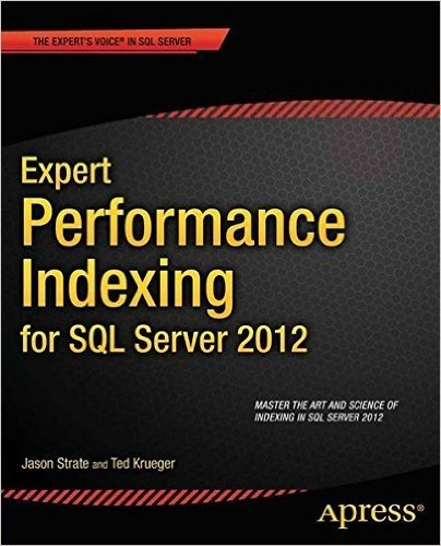 Expert Performance Indexing for SQL Server 2012 (Expert Apress)
