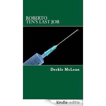 Roberto Ten's Last Job (English Edition) [Kindle-editie]