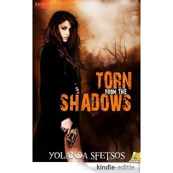 Torn From the Shadows (Sierra Fox) [Kindle-editie]