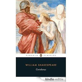 Coriolanus (Penguin Shakespeare) [Kindle-editie]