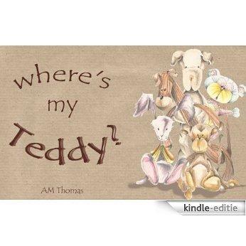 Where's My Teddy (English Edition) [Kindle-editie]