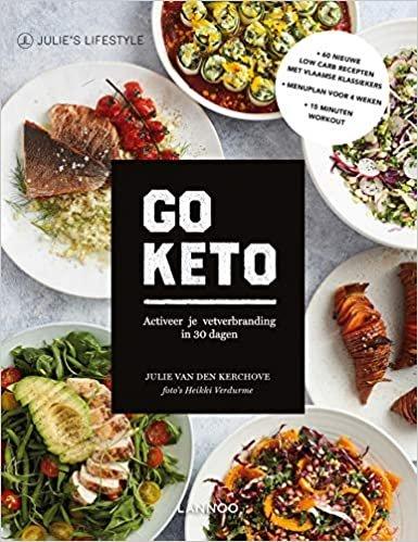 Go Keto: activeer je vetverbranding in 30 dagen (Julie's lifestyle)