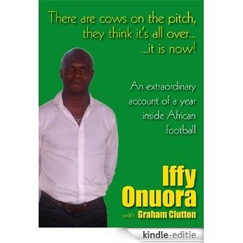 There are cows on the pitch, they think it's all over...it is now! [Kindle-editie]