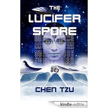 The Lucifer Spore (English Edition) [Kindle-editie]