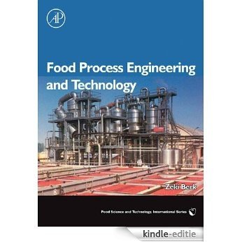 Food Process Engineering and Technology (Food Science and Technology) [Kindle-editie]
