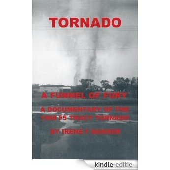 Tornado: A Funnel Of Fury (English Edition) [Kindle-editie]