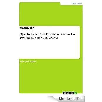 """""""Quadri friulani"""" de Pier Paolo Pasolini. Un paysage en vers et en couleur [Kindle-editie]"""