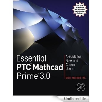 Essential PTC® Mathcad Prime® 3.0: A Guide for New and Current Users [Kindle-editie]