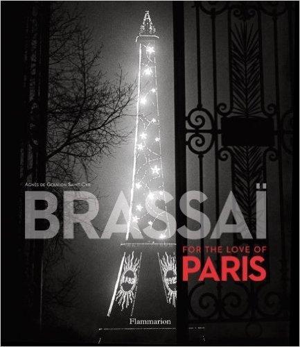 Brassai: For the Love of Paris