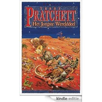 Het jongste werelddeel (Schijfwereldreeks) [Kindle-editie]