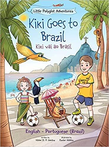 Kiki Goes to Brazil / Kiki Vai Ao Brasil - Bilingual English and Portuguese (Brazil) Edition: Children's Picture Book: 4