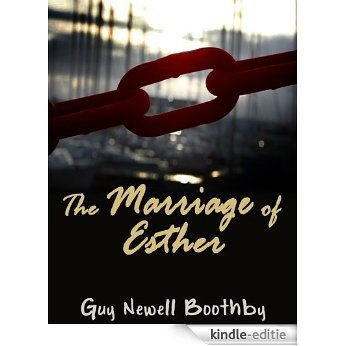 The Marriage of Esther (English Edition) [Kindle-editie]