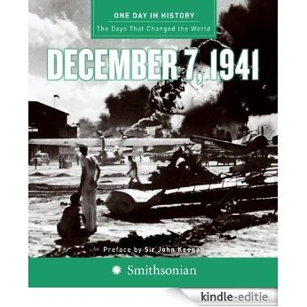 One Day in History: December 7, 1941 [Kindle-editie]