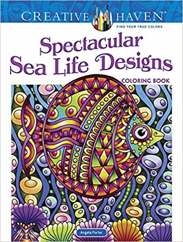 Creative Haven Spectacular Sea Life Designs Coloring Book (Creative Haven Coloring Books)