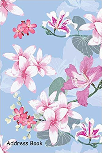 Address Book: For Contacts, Addresses, Phone, Email, Note,Emergency Contacts,Alphabetical Index With Plumeria and pink wild flowers