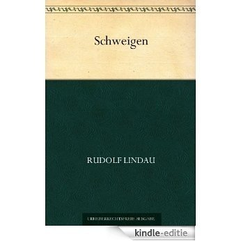 Schweigen (German Edition) [Kindle-editie]
