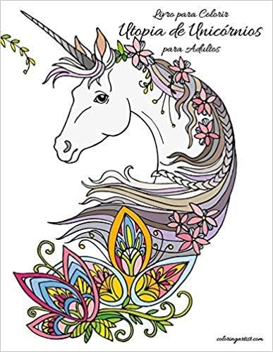 Livro para Colorir Utopia de Unicórnios para Adultos