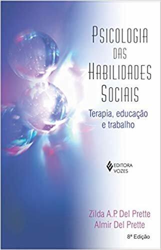 Psicologia das habilidades sociais: terapia, educação e trabalho