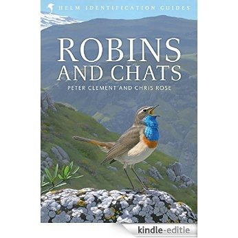 Robins and Chats (Helm Identification Guides) [Kindle-editie]