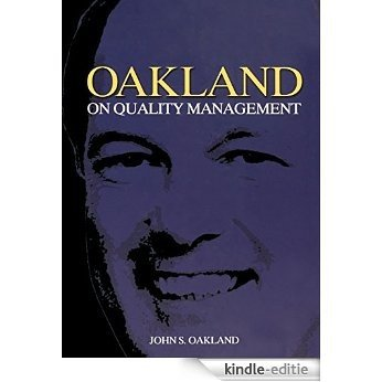 Oakland on Quality Management [Kindle-editie]