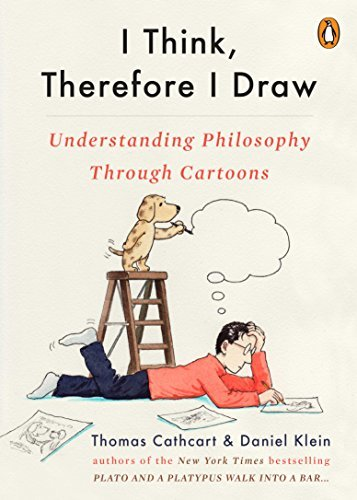 I Think, Therefore I Draw: Understanding Philosophy Through Cartoons (English Edition)