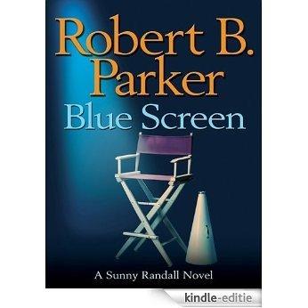 Blue Screen (Sunny Randall) [Kindle-editie]